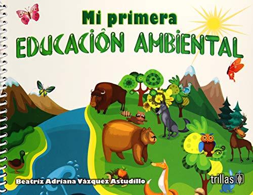 9786071720306: MI PRIMERA EDUCACION AMBIENTAL