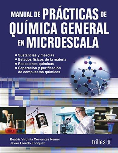 9786071720313: MANUAL DE PRACTICAS DE QUIMICA GENERAL EN MICROESCALA