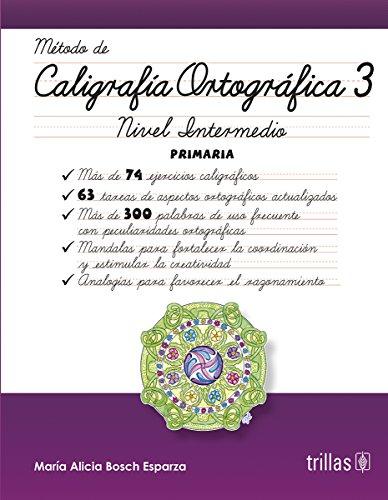 CALIGRAFIA ORTOGRAFICA 3: BOSCH ESPARZA, MARIA