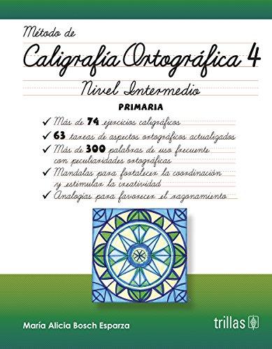 CALIGRAFIA ORTOGRAFICA 4: BOSCH ESPARZA, MARIA