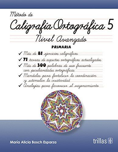 CALIGRAFIA ORTOGRAFICA 5: BOSCH ESPARZA, MARIA