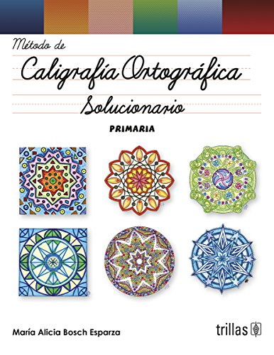 CALIGRAFIA ORTOGRAFICA SOLUCIONARIO: BOSCH ESPARZA, MARIA