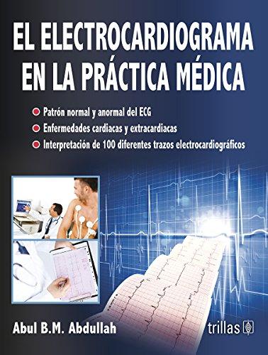 9786071720689: EL ELECTROCARDIOGRAMA EN LA PRACTICA MEDICA