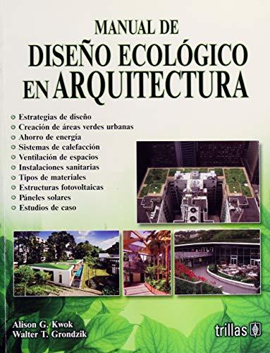 9786071721167: MANUAL DE DISEÑO ECOLOGICO EN ARQUITECTURA