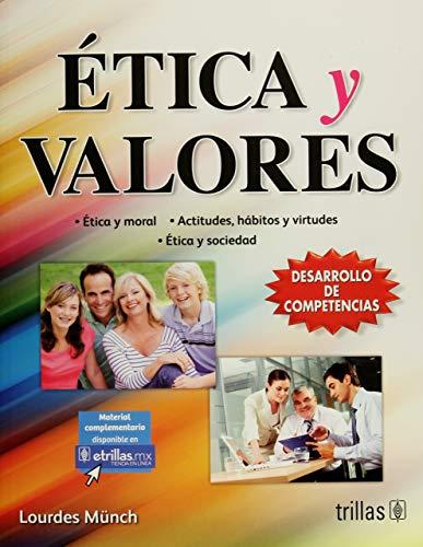 9786071721761: ETICA Y VALORES. BACHILLERATO / 3 ED.