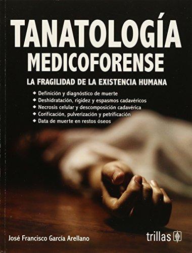9786071722294: TANATOLOGIA MEDICOFORENSE