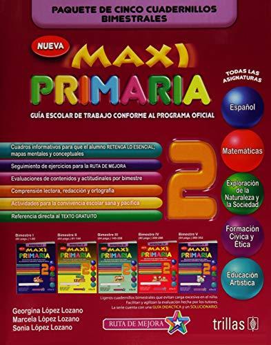 MAXI PRIMARIA 2: GUIA ESCOLAR DE TRABAJO.: D) LOPEZ LOZANO,