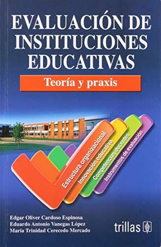EVALUACION DE INSTITUCIONES EDUCATIVAS: CARDOSO ESPINOSA, EDGAR