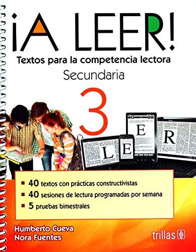 9786071724175: A LEER 3 TEXTOS PARA LA COMPETENCIA LECTORA. SECUNDARIA