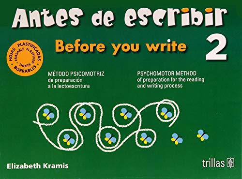 ANTES DE ESCRIBIR 2 = BEFORE YOU: KRAMIS VAZQUEZ, ELIZABETH