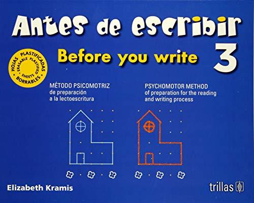 ANTES DE ESCRIBIR 3 = BEFORE YOU: KRAMIS VAZQUEZ, ELIZABETH