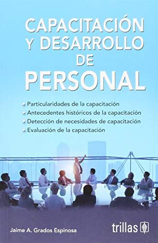 9786071724359: CAPACITACION Y DESARROLLO DE PERSONAL