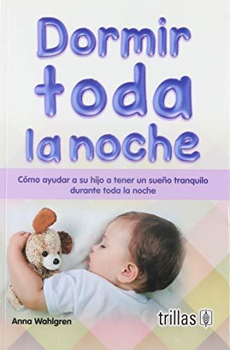 9786071724366: DORMIR TODA LA NOCHE