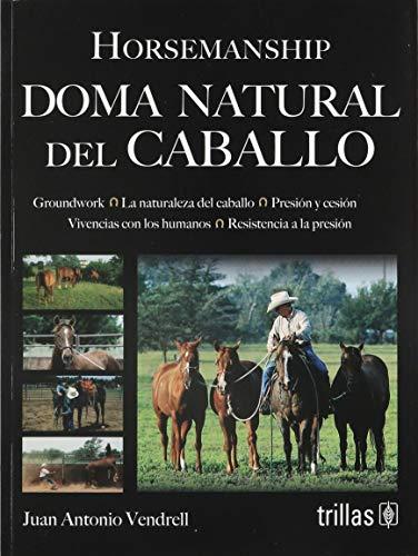 9786071725356: DOMA NATURAL DEL CABALLO