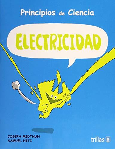 PRINCIPIOS DE CIENCIA: ELECTRICIDAD: MIDTHUN, JOSEPH
