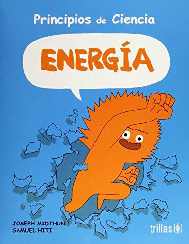 PRINCIPIOS DE CIENCIA: ENERGIA: MIDTHUN, JOSEPH