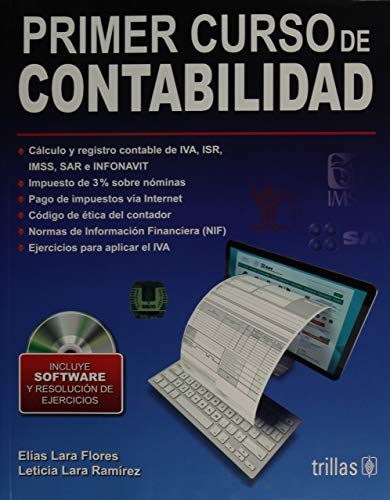 PRIMER CURSO DE CONTABILIDAD. INCLUYE SOFTWARE Y: LARA FLORES, ELIAS
