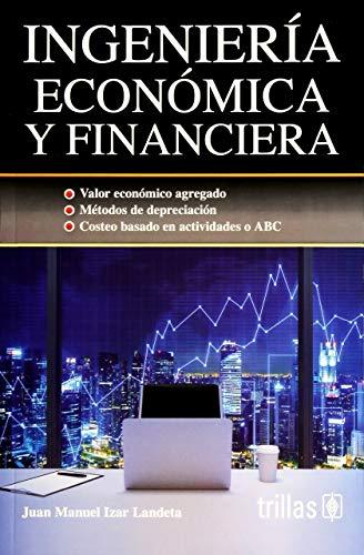 9786071728234: INGENIERIA ECONOMICA Y FINANCIERA