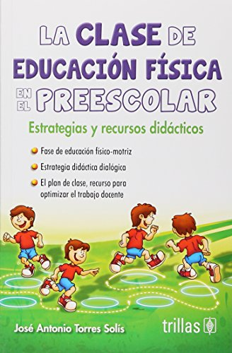 LA CLASE DE EDUCACION FISICA EN EL: TORRES SOLIS, JOSE