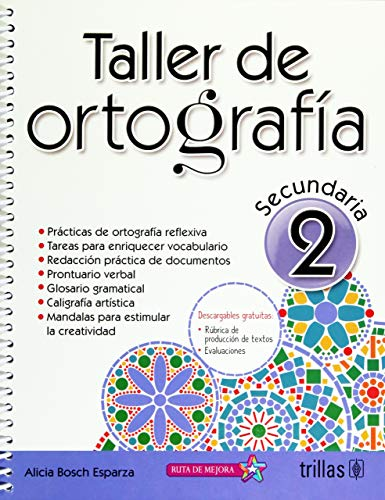 TALLER DE ORTOGRAFIA 2. SECUNDARIA / 2: BOSCH ESPARZA, MARIA
