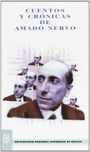 9786072003064: Cuentos y Cronicas de Amado Nervo (Biblioteca del Estudiante Universitario, 95)