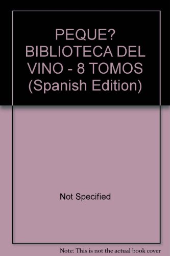 9786072100749: PEQUE? BIBLIOTECA DEL VINO - 8 TOMOS (Spanish Edition)