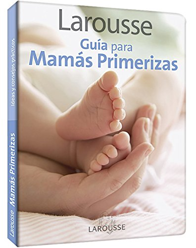 9786072100909: Guia para mamas primerizas / Guide for First-Time Moms