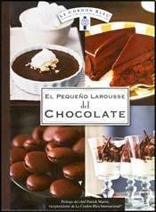 9786072101760: Pequeño Larousse Del Chocolate