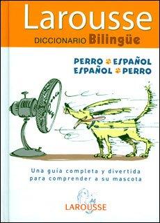 9786072102422: larousse diccionario bilingue / perro espanol espanol perro / pd.