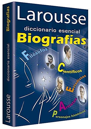 Larousse Diccionario Esencial Biografias (Paperback)