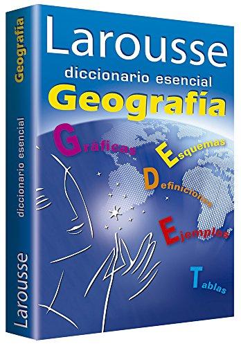 9786072103382: Larousse diccionario esencial Geografia / Larousse Essential Geography Dictionary