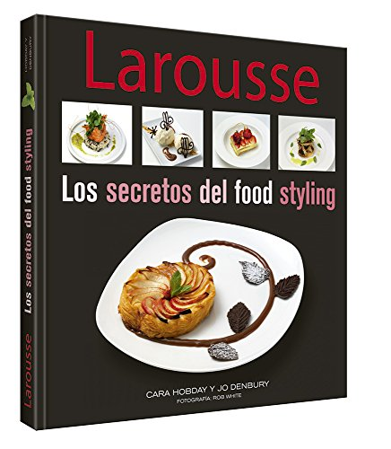9786072104051: Los Secretos del Food Stiling