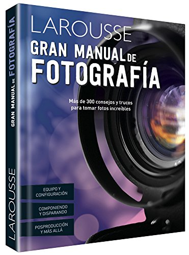 9786072106185: Gran Manual de Fotografia