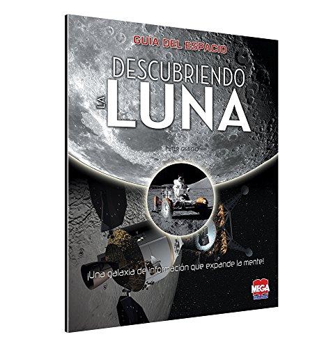 9786072108721: Guía del Espacio. Descubriendo la Luna