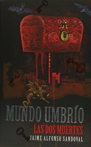 9786072402799: Dos muertes de Lina Posada, Las. Mundo Umbrío, vol. I (Novedad)