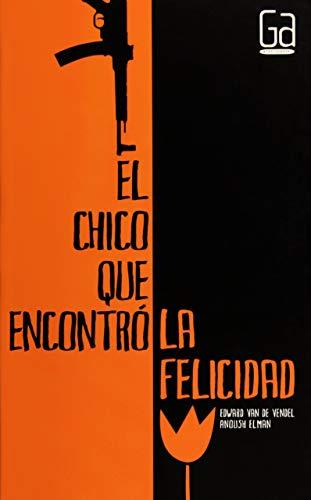 9786072406186: CHICO QUE ENCONTRO LA FELICIDAD, EL