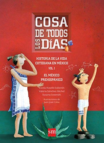 9786072408173: COSA DE TODOS LOS DIAS VOL. 1 /HIST DE
