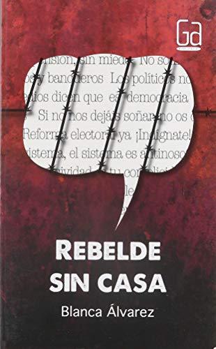 9786072413597: Rebelde sin casa