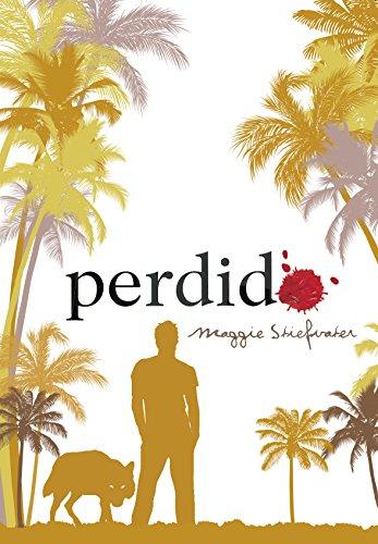PERDIDO / SAGA TEMBLOR: STIEFVATER, MAGGIE