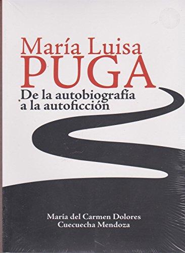 9786072803633: MARIA LUISA PUGA. DE LA AUTOBIOGRAFIA A LA AUTOFICCION