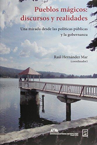 9786072805439: PUEBLOS MAGICOS DISCURSOS Y REALIDADES