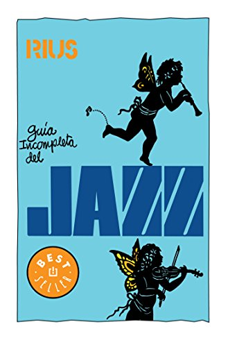9786073100014: Guia incompleta del jazz / Incomplete Guide jazz