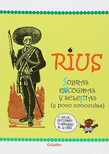 sobras encogidas y seleptas: RIUS (RIO, EDUARDO