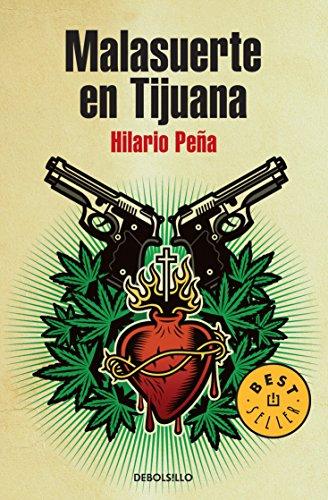 9786073101073: Malasuerte en Tijuana (Spanish Edition)
