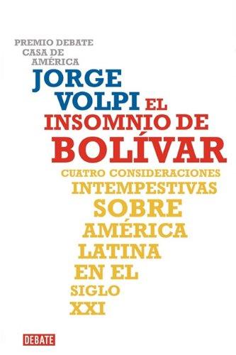 9786073101240: El insomnio de Bolívar (Spanish Edition)
