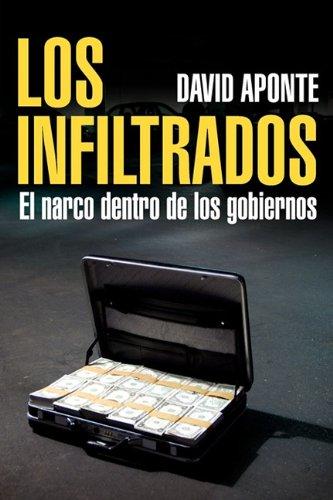 9786073101356: Los Infiltrados, el narco dentro de los gobiernos (Spanish Edition)