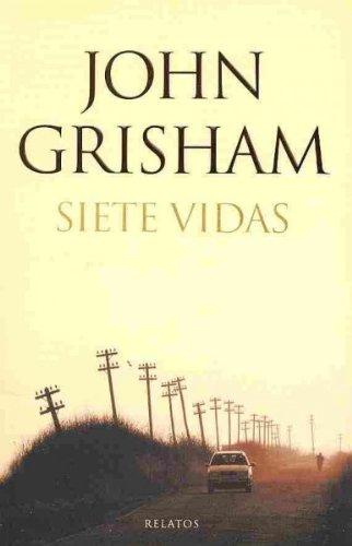 Siete vidas / Ford County (Spanish Edition): Grisham, John