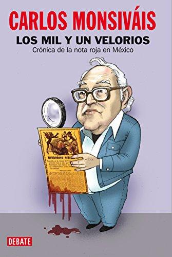 LOS MIL Y UN VELORIOS.; Crónica de: Monsiváis, Carlos