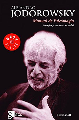 9786073102049: Manual de psicomagia (consejos para sanar tu vida) (Spanish Edition)