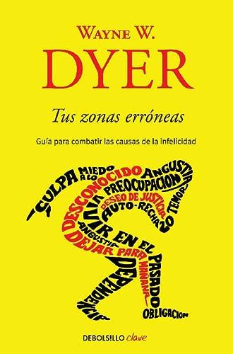 9786073103381: Tus zonas erroneas (Spanish Edition)